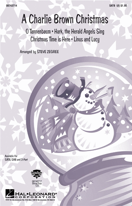 A Charlie Brown Christmas (Medley) : SATB : Steve Zegree : A Charlie Brown Christmas : Sheet Music : 08743714 : 073999437140