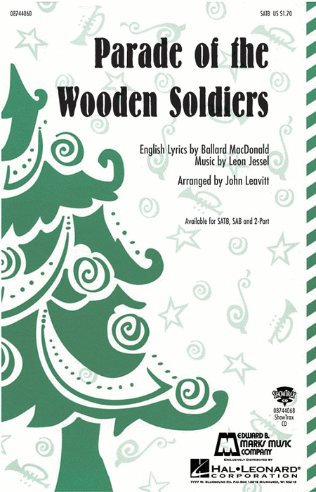Parade of the Wooden Soldiers : SAB : Judith Vaccaro : The Nutcracker : Sheet Music : 08738625 : 073999386257