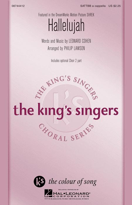 Hallelujah : SATB divisi : Philip Lawson : Leonard Cohen : King's Singers : Shrek : Sheet Music : 08744412 : 073999444124 : 142349783X