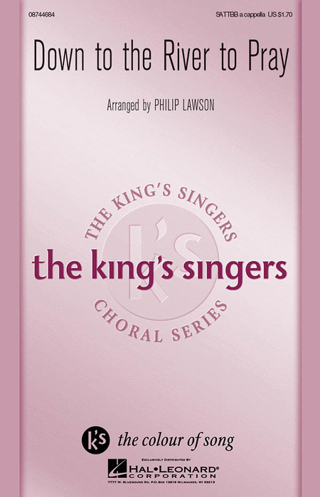 Down to the River to Pray : SATTBB : Philip Lawson : King's Singers : Sheet Music : 08744684 : 073999288995