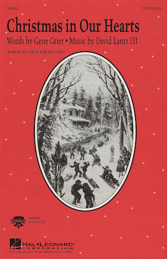 Christmas in Our Hearts : SATB : 08744685 : Sheet Music : 08744685 : 073999446852