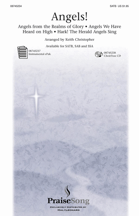 Angels! (Medley) : SATB : Keith Christopher : Sheet Music : 08745234 : 884088052744