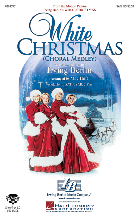 White Christmas (Choral Medley) : 2-Part : Mac Huff : Irving Berlin : Sheet Music : 08745303 : 884088055950