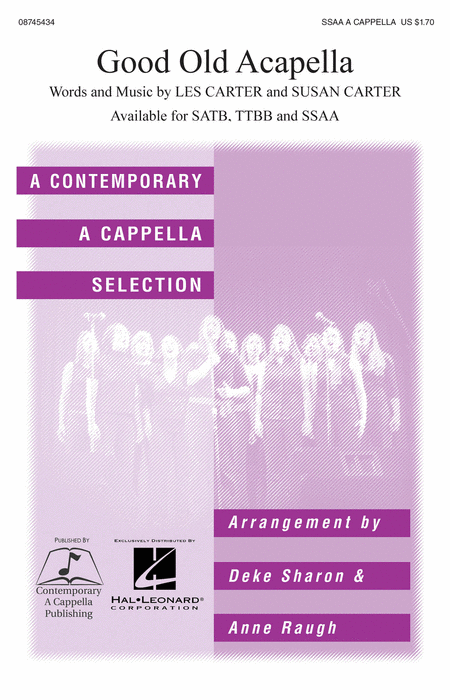 Good Old A Cappella : SSAA : Deke Sharon : L. Carter : Nylons : Sheet Music : 08745434 : 884088066529 : 1423412338