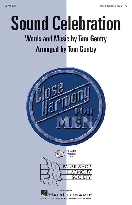 Sound Celebration : TTBB : Tom Gentry : Sheet Music : 08745493 : 884088069056