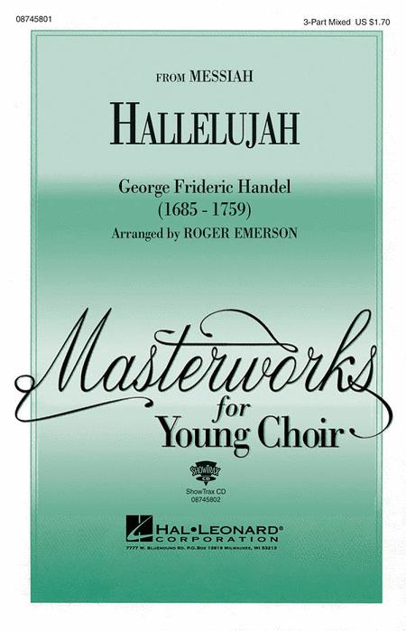 Hallelujah : SAB : Roger Emerson : George Frideric Handel : Sheet Music : 08745801 : 884088125561