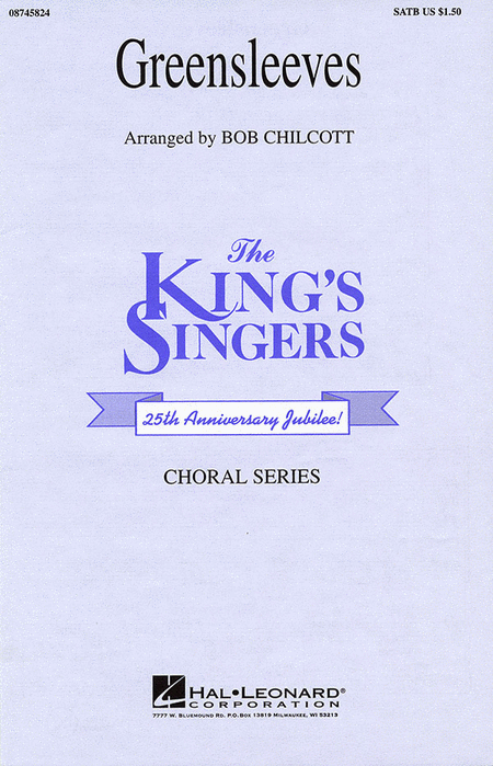 Greensleeves : SATB : Bob Chilcott : King's Singers : Sheet Music : 08745824 : 073999458244