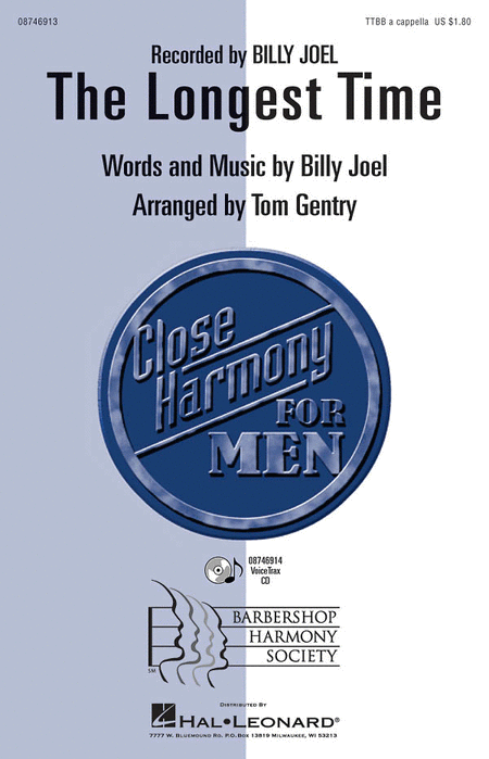 The Longest Time : TTBB : Tom Gentry : Billy Joel : Billy Joel : Sheet Music : 08746913 : 884088138660
