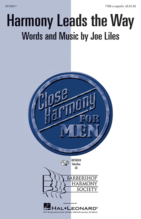 Harmony Leads the Way : TTBB : SPEBSQSA : Joe Liles : Sheet Music : 08746917 : 884088138707