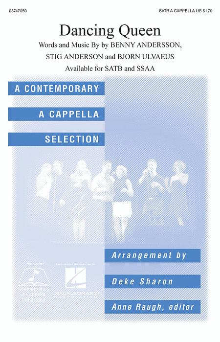 Dancing Queen : SATB divisi : Deke Sharon : Benny Andersson : ABBA : Mamma Mia! : Sheet Music : 08747050 : 884088145675