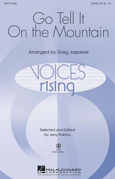 Go, Tell It on the Mountain : SATB : Greg Jasperse : Sheet Music : 08747280 : 884088162177