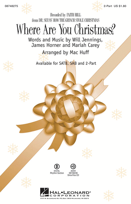 Where Are You Christmas? : 2-Part : Mac Huff : Will Jennings : Faith Hill : Sheet Music : 08748275 : 884088218799