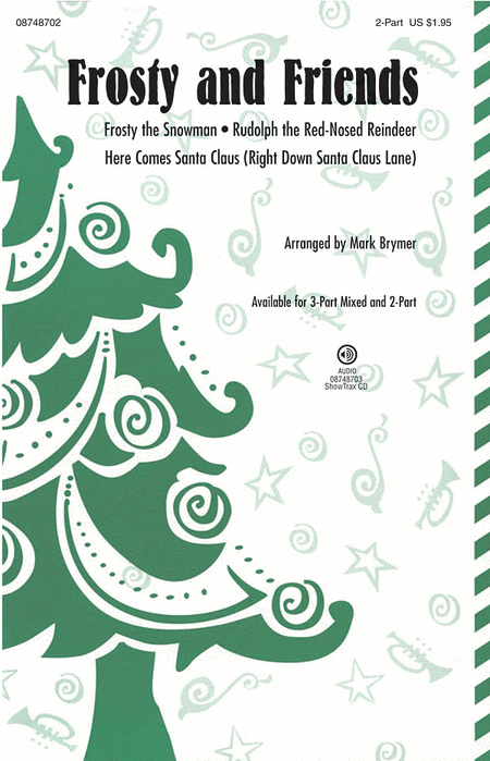 Frosty and Friends : SAB : Mark Brymer : Sheet Music : 08748701 : 884088238933