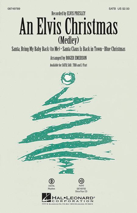 An Elvis Christmas : SATB : Roger Emerson : Elvis Presley : Sheet Music : 08749789 : 884088326814