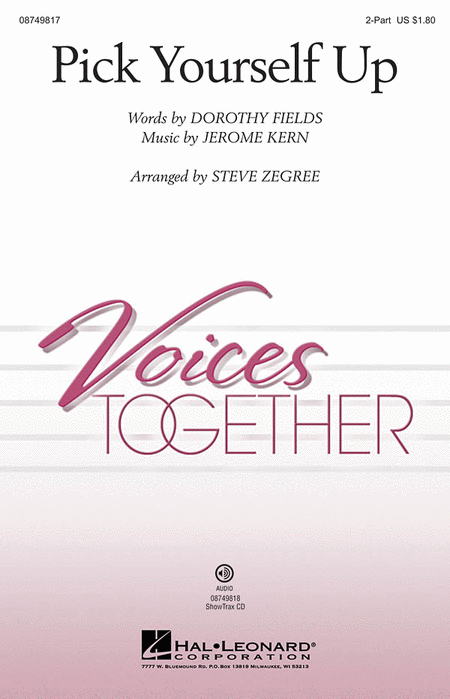 Pick Yourself Up : 2-Part : Steve Zegree : Jerome Kern : Sheet Music : 08749817 : 884088327644