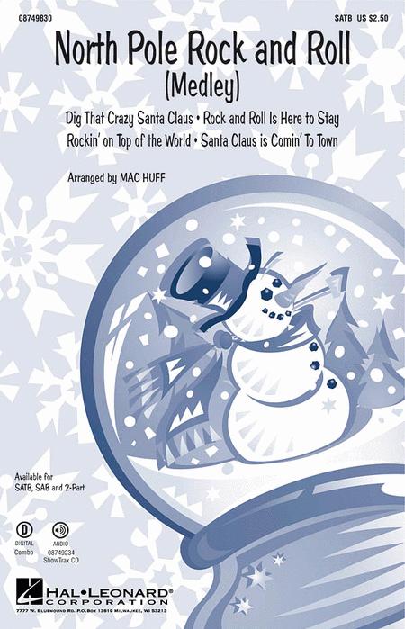 North Pole Rock and Roll : SAB : Mac Huff : Sheet Music : 08749831 : 884088327903