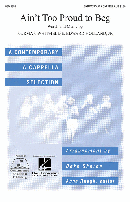 Ain't Too Proud To Beg : SATB : Deke Sharon : Temptations : Sheet Music : 08749898 : 884088349615