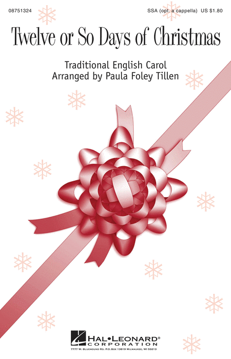 Twelve or So Days of Christmas : SSA : Paula Foley Tillen : Sheet Music : 08751324 : 884088394790
