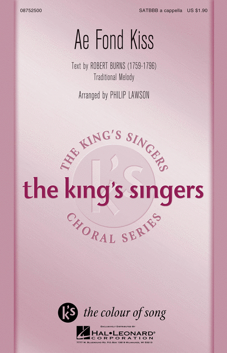 Ae Fond Kiss : SATBBB : Philip Lawson : King's Singers : Sheet Music : 08752500 : 884088540203