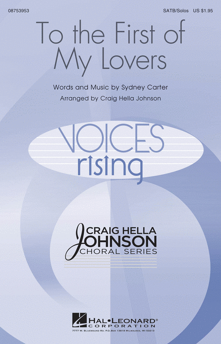 To the First of My Lovers : SATB : Craig Hella Johnson : Sheet Music : 08753953 : 884088612054
