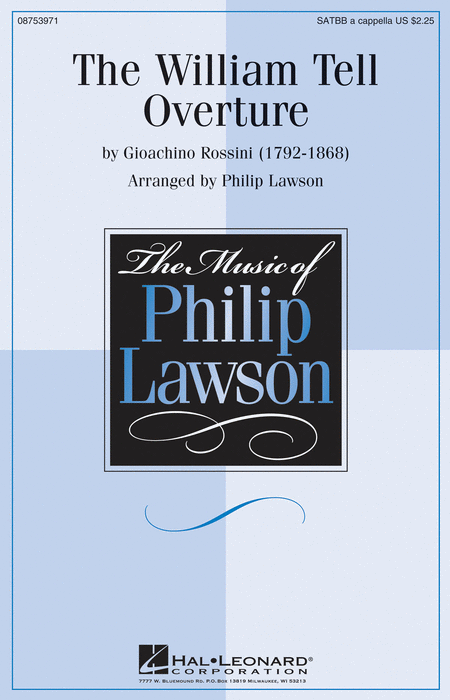 The William Tell Overture : SATTBB : Philip Lawson : Gioachino Rossini : Sheet Music : 08753971 : 884088616311