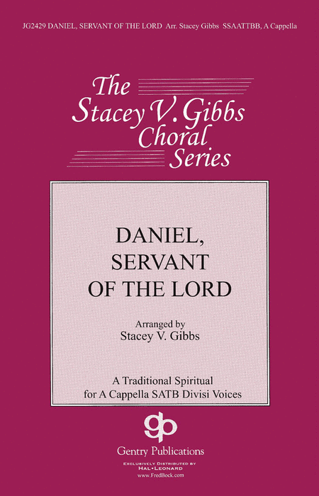 Daniel, Servant of the Lord : SATB : Stacey V. Gibbs : Sheet Music : 08754059 : 884088622589