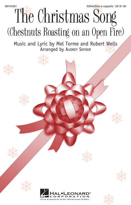 The Christmas Song : SSAA : Audrey Snyder : Robert Wells : Nat King Cole : Sheet Music : 08754361 : 884088636388