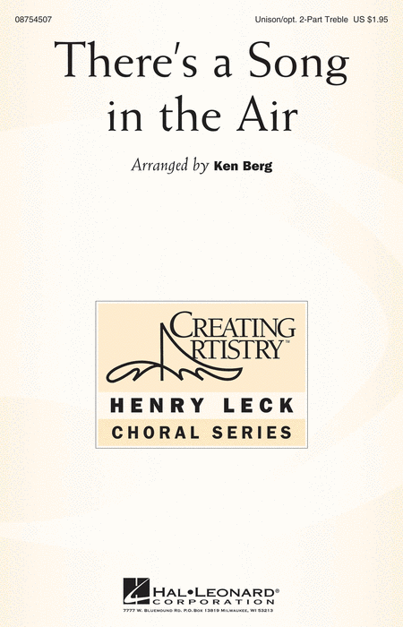 There's a Song in the Air : Unison : Ken Berg : Sheet Music : 08754507 : 884088643591