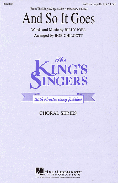 And So It Goes : SATB : Bob Chilcott : Billy Joel : King's Singers : Sheet Music : 08758501 : 073999585018
