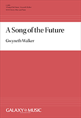 A Song of the Future : SSAA : Gwyneth Walker : Gwyneth Walker : Sheet Music : 1.3495