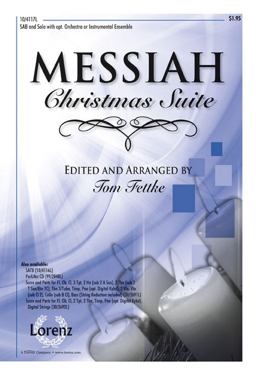 Messiah Christmas Suite : SATB : Tom Fettke : George Frideric Handel : Sheet Music : 10-4116L : 9781429124850