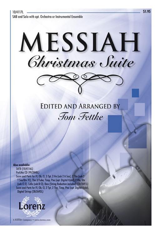 Messiah Christmas Suite : SAB : Tom Fettke : George Frideric Handel : Sheet Music : 10-4117L : 9781429124867