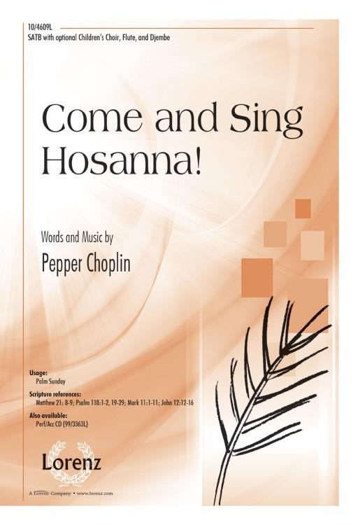 Come and Sing Hosanna! : SATB : Pepper Choplin : Pepper Choplin : Sheet Music : 10-4609L : 9780787711566