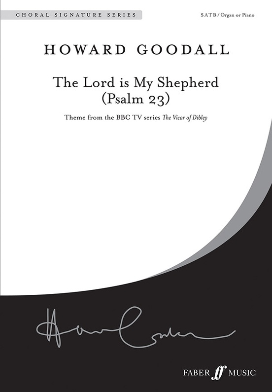 The Lord is my shepherd (Psalm 23) (Choral Score) : SATB : Howard Goodall : Howard Goodall : Sheet Music : 12-0571520480
