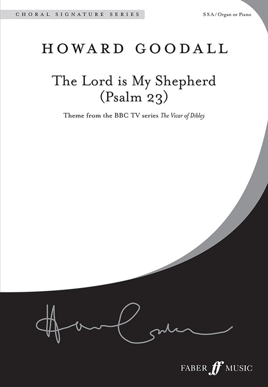 The Lord is my shepherd (Psalm 23) (Choral Score) : SSA : Howard Goodall : Howard Goodall : Sheet Music : 12-0571520995