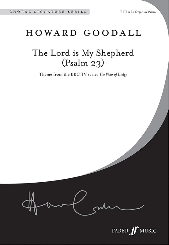 The Lord is my shepherd (Psalm 23) : ttbb : Howard Goodall : Howard Goodall : Sheet Music : 12-0571524079