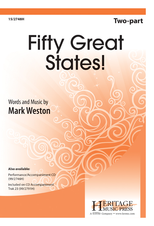Fifty Great States! : 2-Part : Mark Weston : Mark Weston : Sheet Music : 15-2748H : 9781429123914