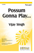 Possum Gonna Play... : 2-Part : Rene Clausen : Rene Clausen : Sheet Music : 15-2878H : 9781429126939