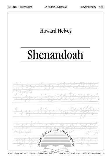 Shenandoah : SATB divisi : Howard Helvey : Sheet Music : 15-1642R : 000308056051