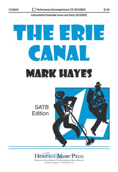 The Erie Canal : SATB : Mark Hayes : Sheet Music : 15-2465H : 9781429102704