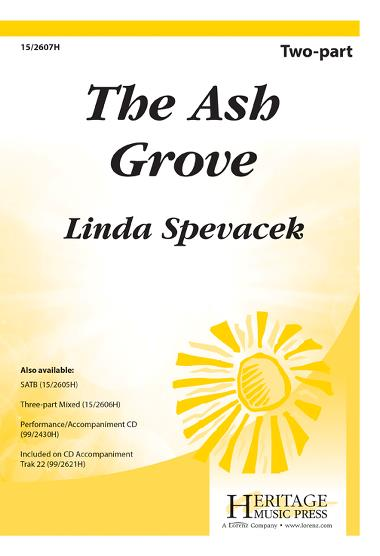 The Ash Grove : 2-Part : Linda Spevacek : Sheet Music : 15-2607H : 9781429117647