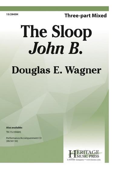 The Sloop John B. : SAB : Douglas E. Wagner : Brian Wilson : The Beach Boys : Sheet Music : 15-2945H : 9781429130608