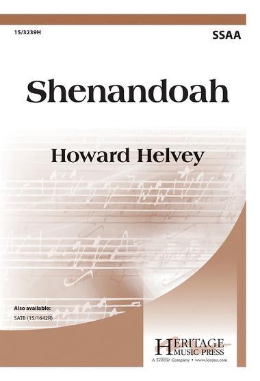 Shenandoah : SSAA : Howard Helvey : Sheet Music : 15-3239H : 9780787714505