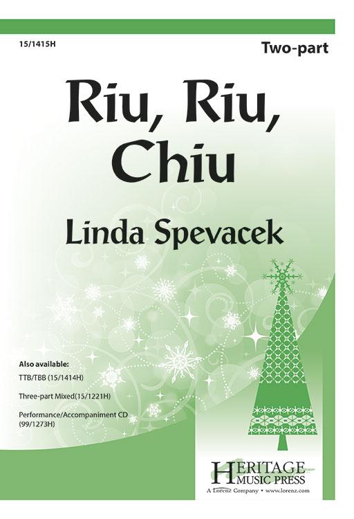 Riu, Riu, Chiu : SA : Linda Spevacek : Sheet Music : 15-1415H