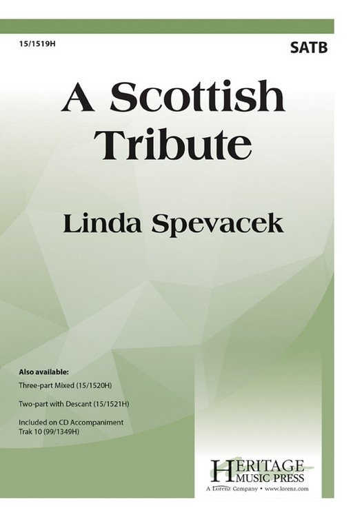 A Scottish Tribute : SATB : Linda Spevacek : Sheet Music : 15-1519H : 000308050417