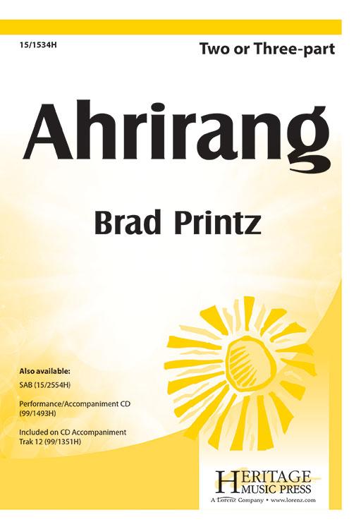Arirang : 2-Part : Brad Printz : Sheet Music : 15-1534H : 000308052756