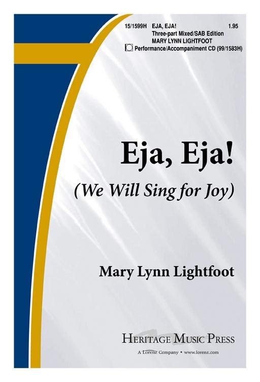 Eja, Eja : SAB : Mary Lynn Lightfoot : Sheet Music : 15-1599H : 000308056198