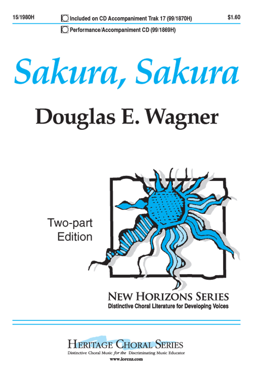 Sakura, Sakura : 2-Part : Douglas E. Wagner : Sheet Music : 15-1980H : 000308100839