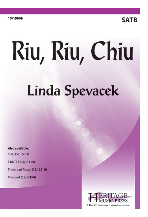 Riu, Riu, Chiu : SATB : Linda Spevacek : Sheet Music : 15-1996H