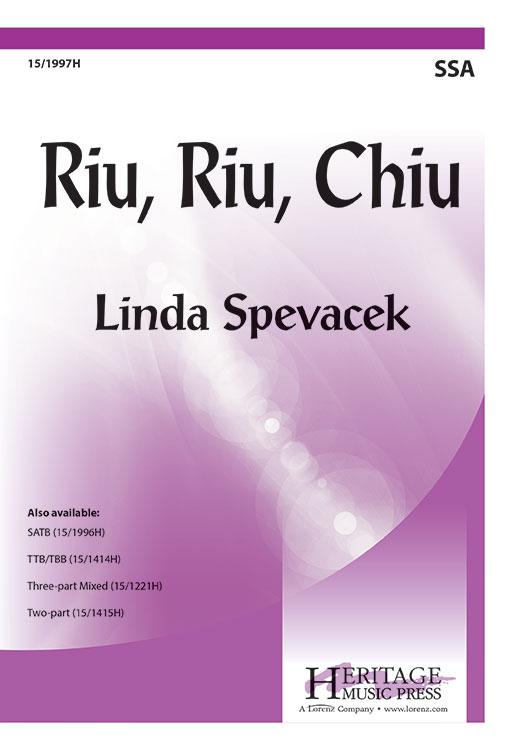 Riu, Riu, Chiu : SSA : Linda Spevacek : Sheet Music : 15-1997H
